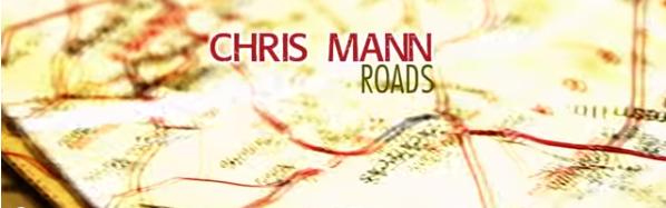 Chris Mann Roads