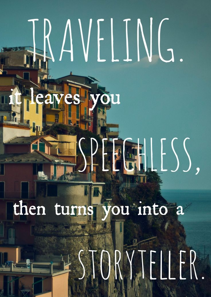 Traveling Leaves You Speechless…