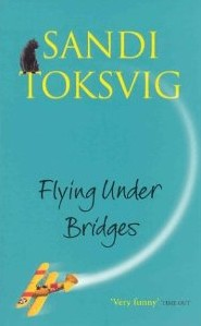 Flying Under Bridges by Sandy Toksvig